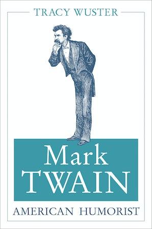 Mark Twain, American Humorist