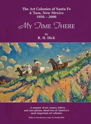 My Time There Hardcover  by R. H. Dick