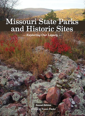 Missouri State Parks and Historic Sites Hardcover  by Susan Flader